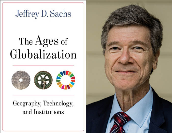 Jeffrey Sachs on The Ages of Globalization