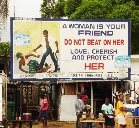 """Das Plakat sagt: """"Eine Frau ist dein Freund. Schlage sie nicht. Liebe sie, schätze sie und beschütze sie."""""""