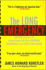 The Long Emergency. James Howard Kunsler