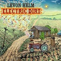 levon helm. electric dirt