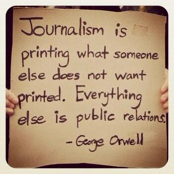 Orwell on journalism
