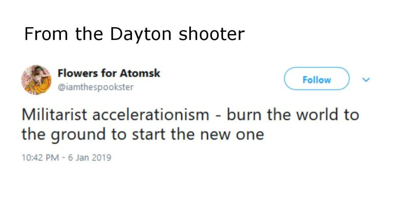 Accelerationism. Dayton shooter