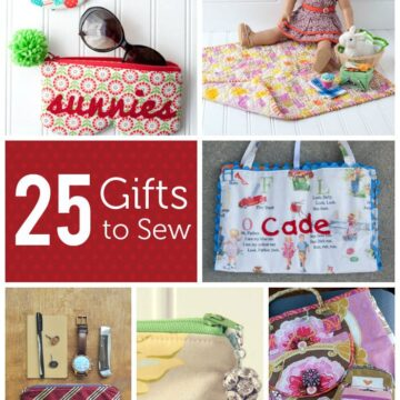 25 Gifts to Sew
