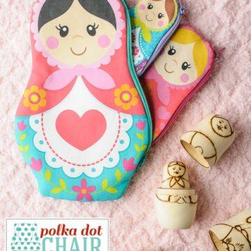 Nesting Dolls Zip Pouch Pattern, includes printable Matryoshka Dolls
