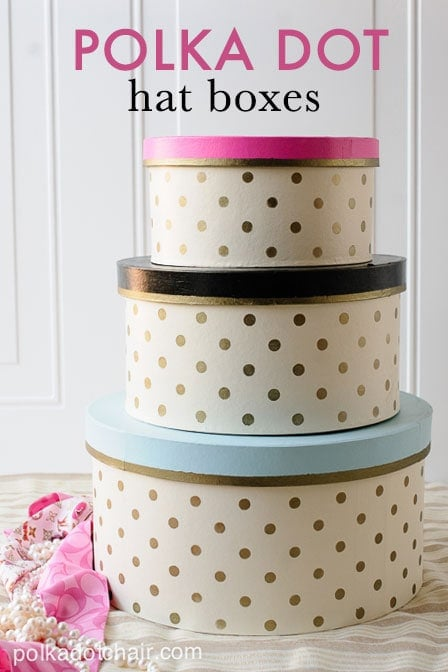 DIY Gold Polka Dot Hat Boxes on polkadotchair.com