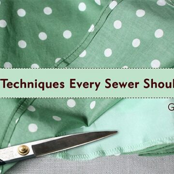 40 Techniques Every Sewer Should Know -