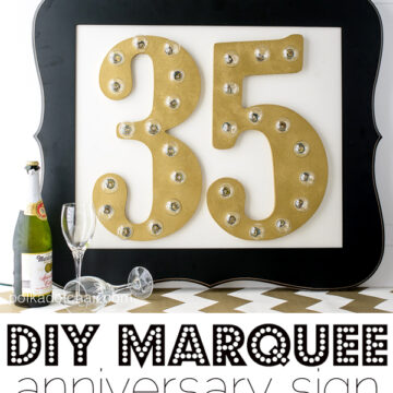 DIY Marquee Sign with Numbers!! Would be great for an anniversary, birthday or graduation party!