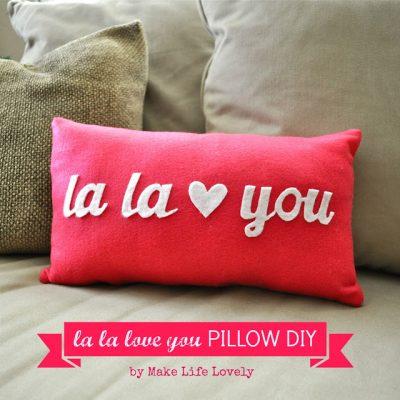 La La Love You Valentines Pillow DIY