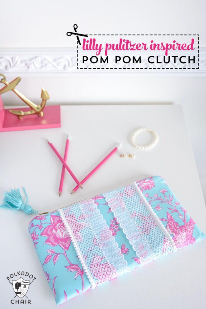 Super cute Lilly Pulitzer inspired pom pom clutch sewing pattern. Cute fashion DIY project on polkadotchair.com