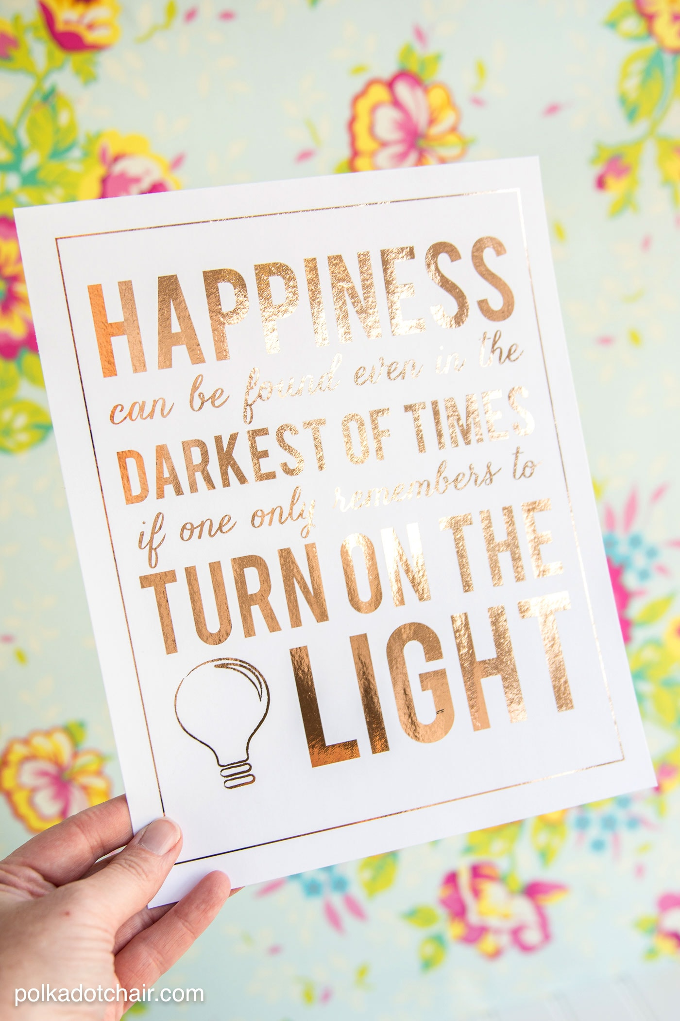 """Free Printable Quote from Harry Potter, """"Happiness can be found in the darkest of times if one only remembers to turn on the light"""" ... can be used with Minc Machines to add foil."""