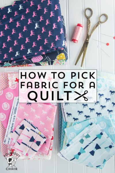Tips and tricks on how to pick fabric for a quilt a part of the block of the month series on polkadotchair.com