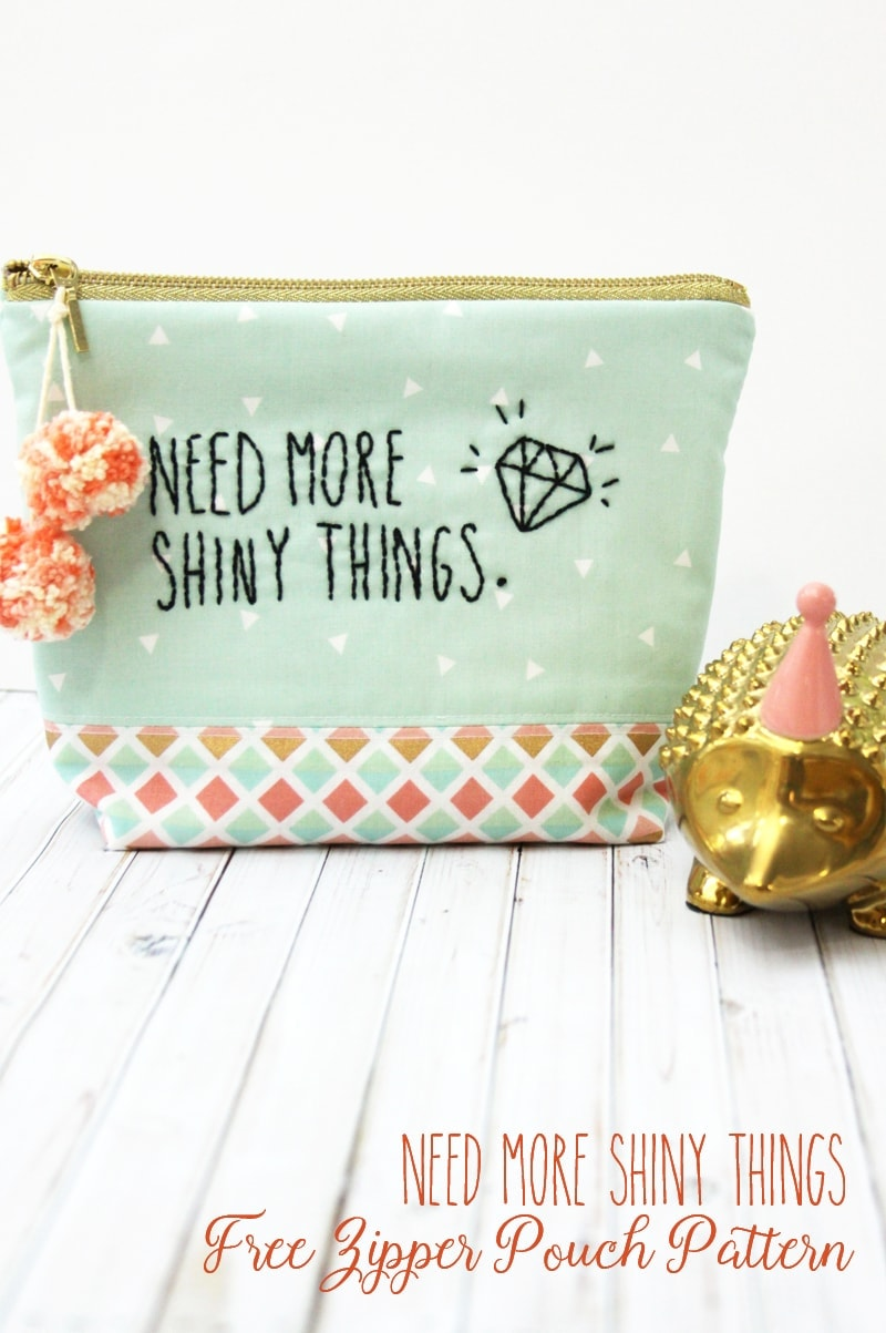"""Cute """"Need more Shiny Things"""" Zipper pouch sewing tutorial by Flamingo Toes"""