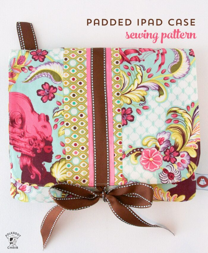 Tutorial for a padded ipad or tablet case. A free ipad case sewing pattern available on polkadotchair.com