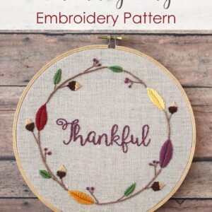 Thanksgiving Embroidery Pattern by Cutesy Crafts - a free embroidery pattern perfect for Thanksgiving! #Thanksgiving #ThanksgivingCrafts #ThanksgivingCraftIdeas #EmbroideryPattern #Embroidery #EmbroideryHoop #Fall #autumn
