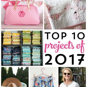The top 10 sewing projects of 2017 on the polka dot chair blog. The best sewing and quilting projects. So many fun ideas! #Sewingprojects #sewingpatterns #sewingblogs #top10