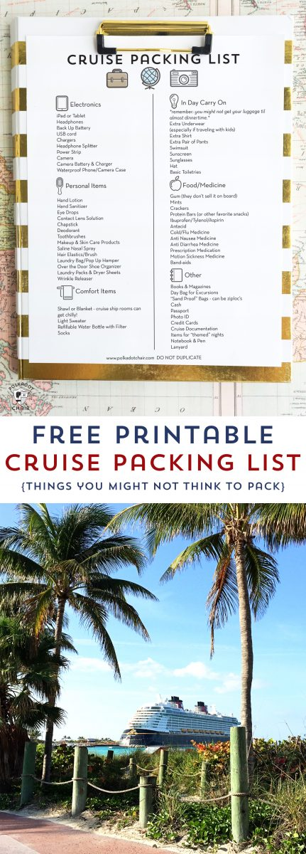 Free Printable Cruise Packing List- don't forget to pack these essentials! A list of things you might not think to pack! #cruise #packinglist #disneycruise #cruisetips #traveltips