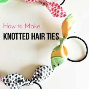 How to make hair ties with fabric - a free tutorial to make knotted hair ties. #sewingtutorial #sewingpatterns #DIY #hairties #knottedhairties #fabrichairties #freesewingpattern