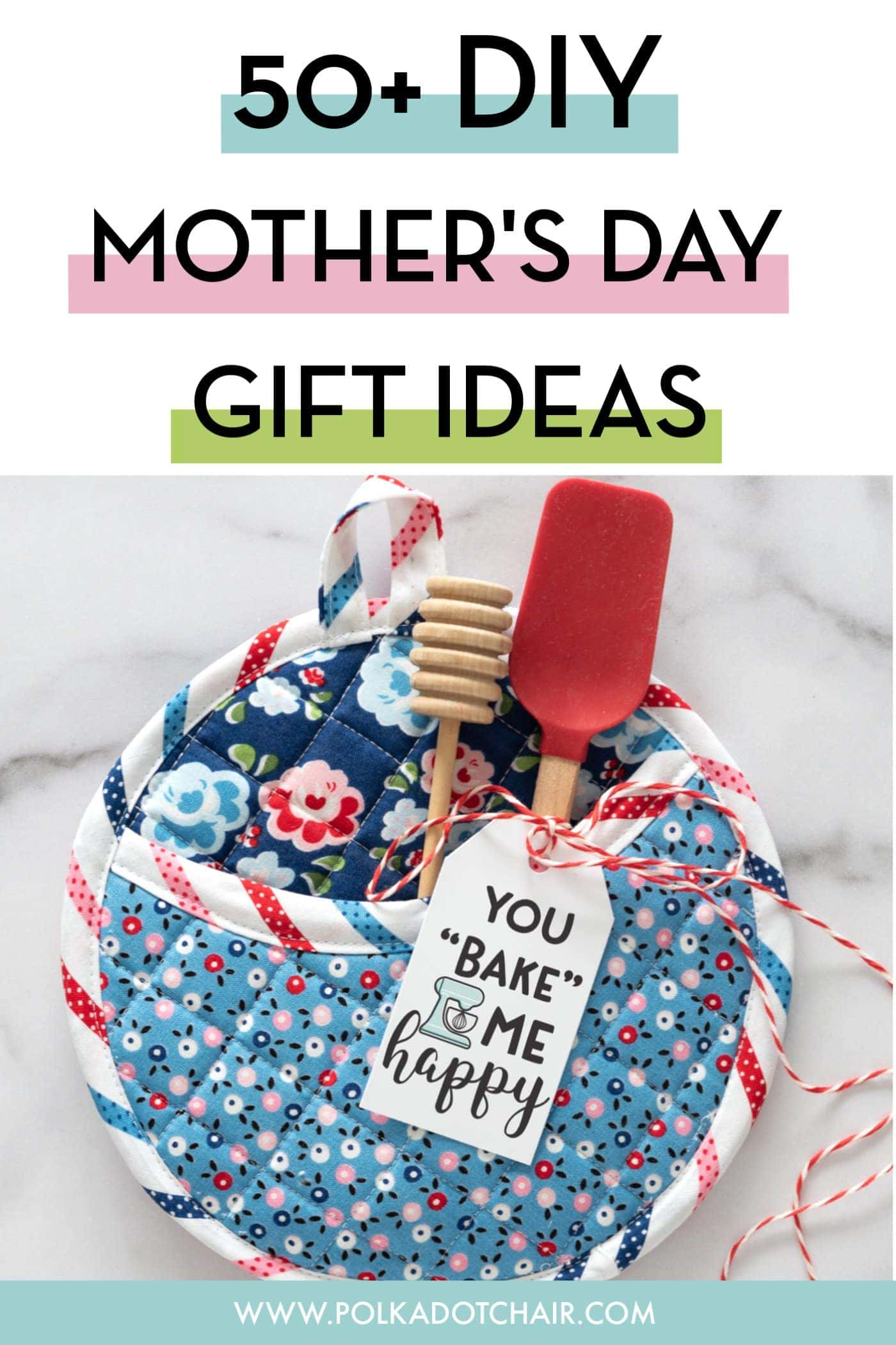 50+ DIY Mother's Day Gift Ideas & Projects | The Polka Dot ...