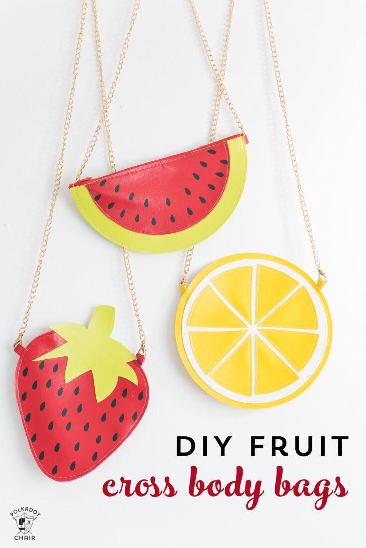 DIY Fruity Crossbody Bag Patterns, a Cricut Maker Project