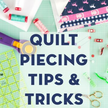 quilt piecing tips
