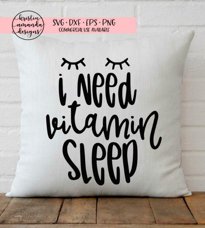 i need vitamin sleep svg