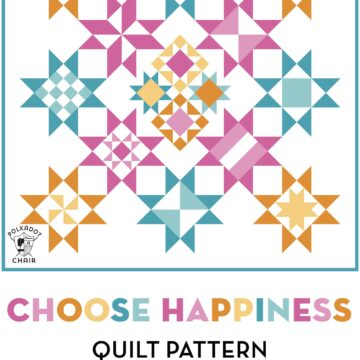 Illustration of the Choose Happiness Quilt Block of the Month pattern