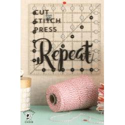 Cut Stitch Press Repeat