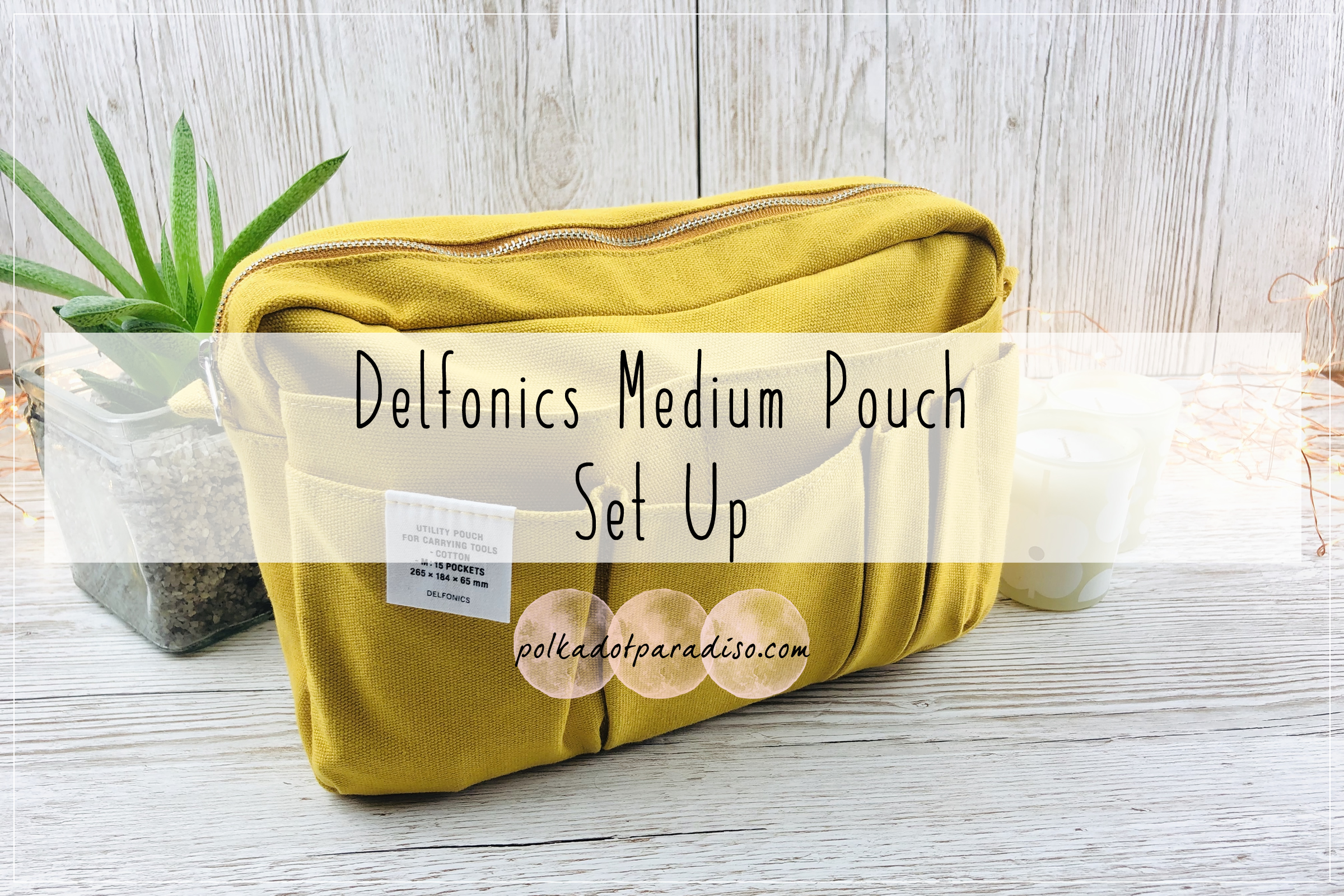 Delfonics Medium Pouch Set Up » Polkadotparadiso