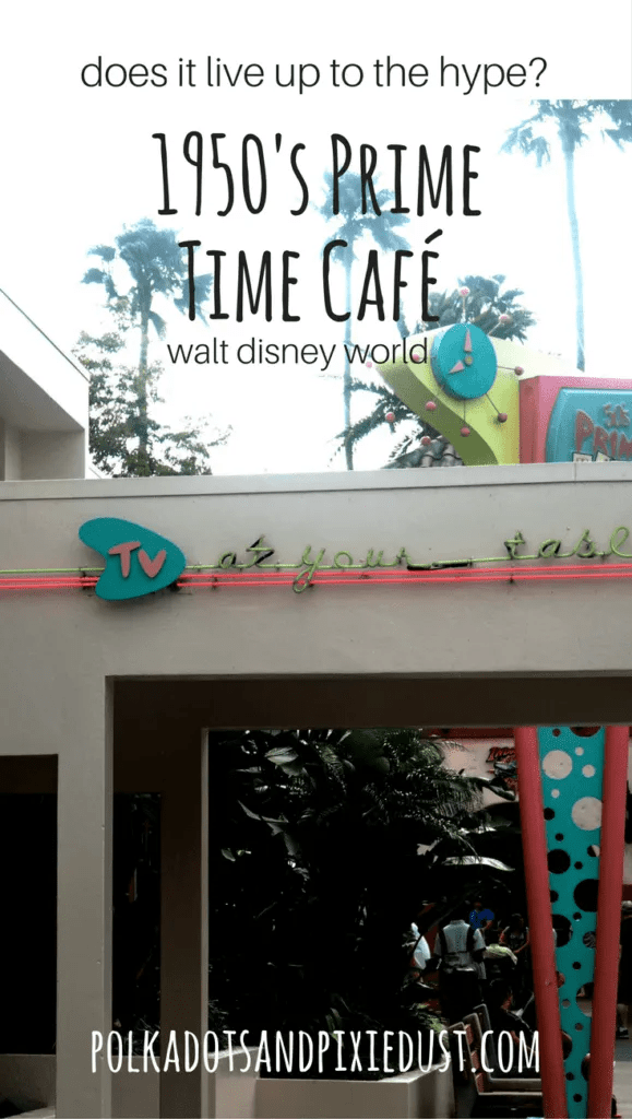 polkadotsandpixiedust.com prime time cafe disney world