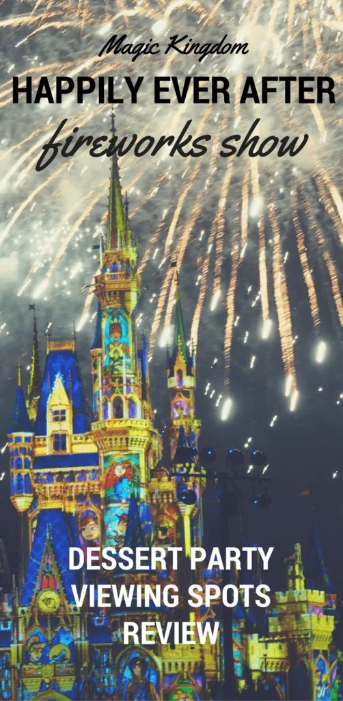 Walt Disney World Happily Ever After Fireworks and Dessert Party Review