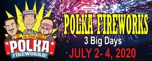 2020 Polka Fireworks