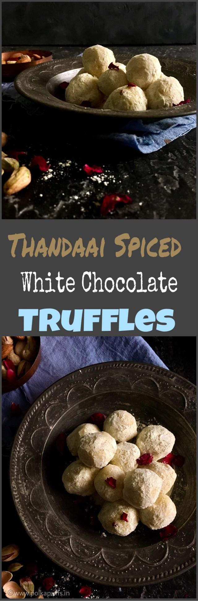 Thandaai Spiced White Chocolate Truffles