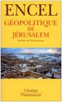 Encel – Géopolitique de Jérusalem