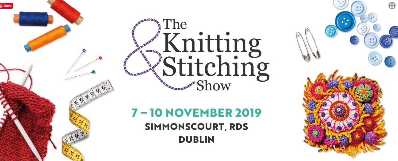 Earlybird Knitting & Stitching Show Dublin tickets on sale