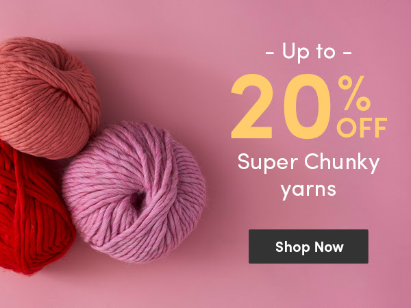 Up to 20% off super chunky yarn & 50% project bags at LoveCrafts today