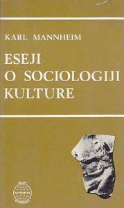 eseji-o-sociologiji-kulture-karl-mannheim