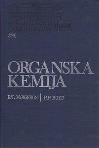 ORGANSKA KEMIJA - R. T. MORRISON, R. N. BOYD