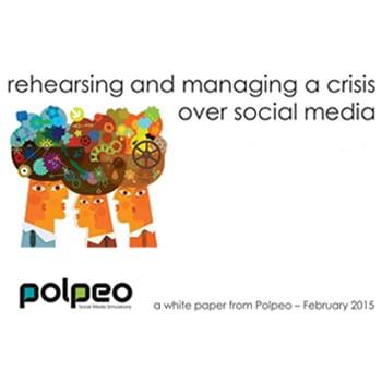 Rehearsing and managing a crisis over social media
