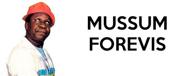 mussum forevis