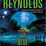 Blue Remembered Earth – Alastair Reynolds