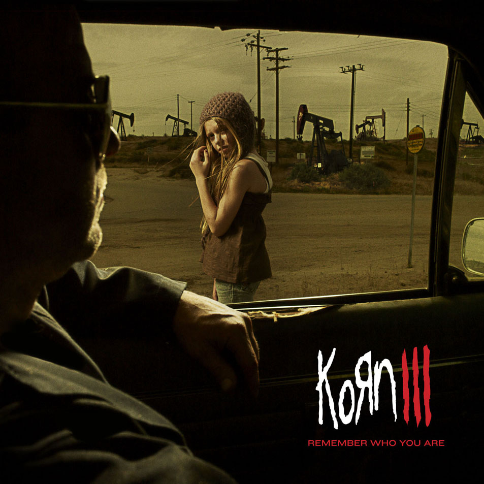 Korn-Korn_Iii_Remember_Who_You_Are