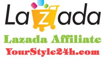 Lazada Affiliate - Cộng tác viên bán hàng tại Lazada.vn