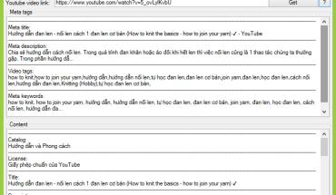Lấy toàn bộ thông tin Video Youtube, tags, meta, description