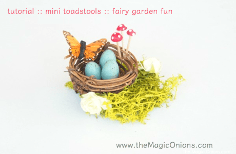 Tiny Toadstools for Fairy Gardens