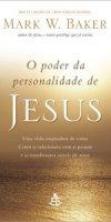 O_PODER_DA_PERSONALIDADE_DE_JESUS