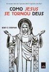 COMO_JESUS_SE_TORNOU_DE