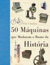 50_MAQUINAS_QUE_MUDARAM_O_RUMO_DA_HISTOR