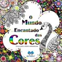 O_MUNDO_ENCANTADO_DAS_CORES