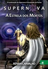 SUPERNOVA__A_ESTRELA_DOS_MOR
