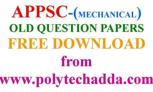 APPSC-MECHANICAL ENGINEERING OLD QUESTION PAPER